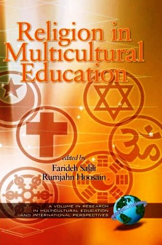 religion in a multicultural world Buy assertive religion: religious intolerance in a multicultural world 1 by emanuel de kadt (isbn: 9781412851756) from amazon's book store everyday low prices and.